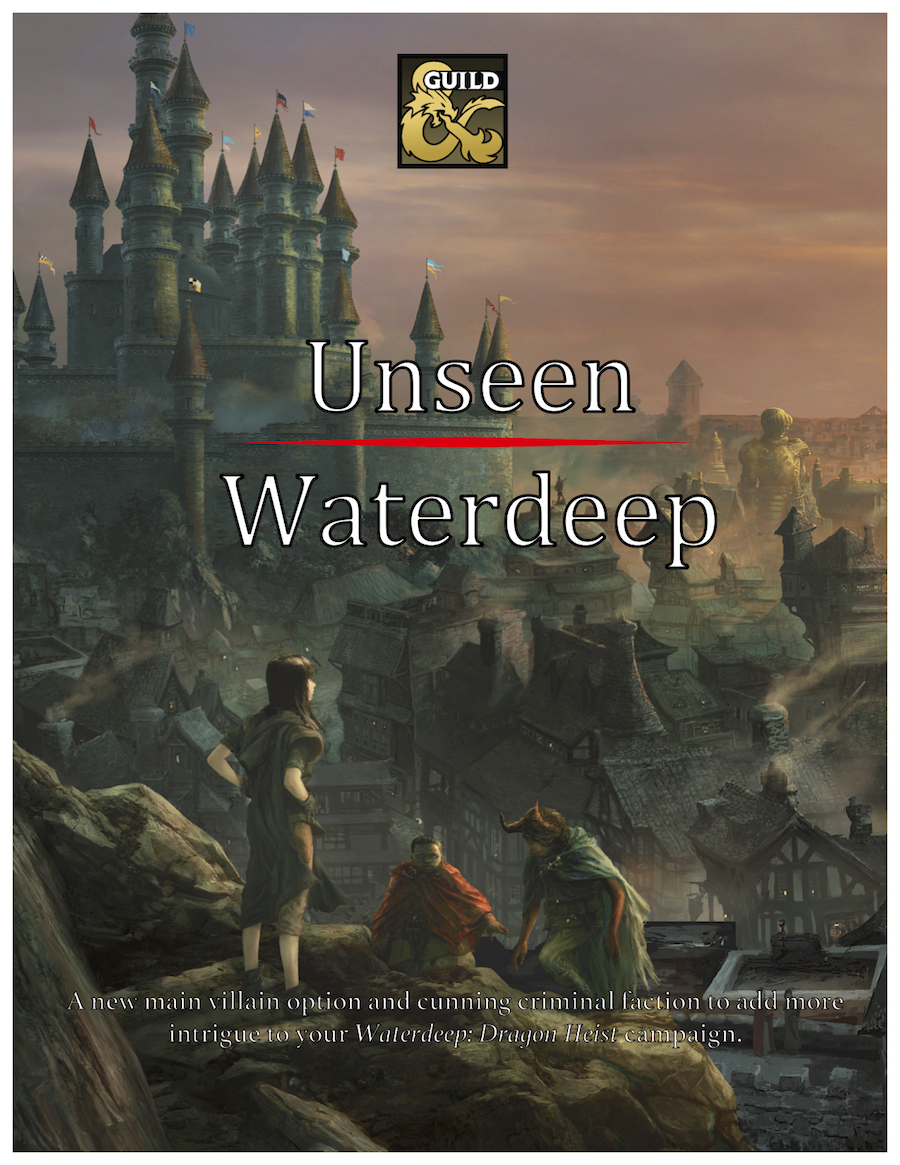 Waterdeep: Dragon Heist and Streams, Streams, Streams! – World